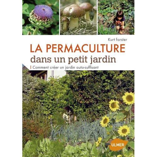 livre la permaculture dans un petit jardin binette